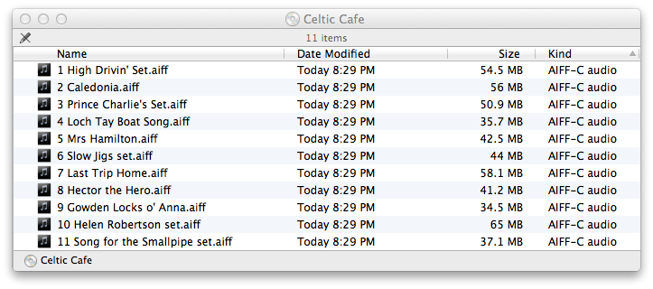 "Mac OS Finder showing music CD contents, with filenames from ""1 High Drivin' Set.aiff"" to ""11 Song for the Smallpipe set.aiff""."