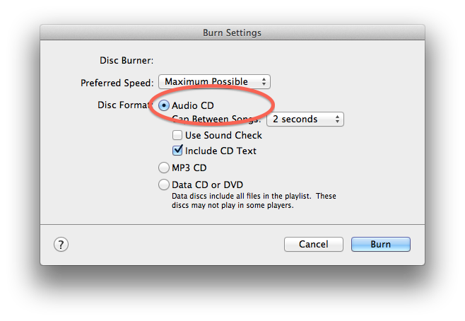 "iTunes ""Burn Settings"" dialog showing the ""Audio CD"" radio button circled."