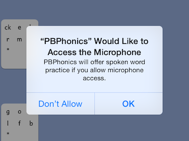 "PBPhonics screenshot saying '""PBPhonics"" Would Like to Access the Microphone.  PBPhonics will offer spoken word practice if you allow microphone access.'  Buttons offer 'Don't Allow' and 'OK'."