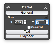 "Window labelled ""Edit Text"". A ""General"" heading has editable fields labelled ""X"" and ""Y"". X is -0.59, Y is -5 and highlighted."